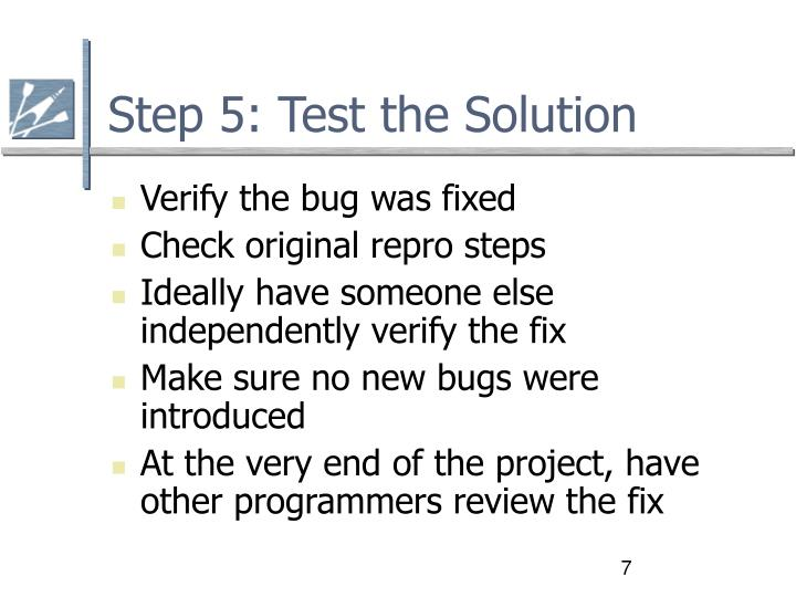 Step 5: Test the Solution