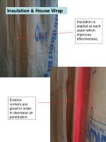 insulation is stapled at each seam which improves effectiveness