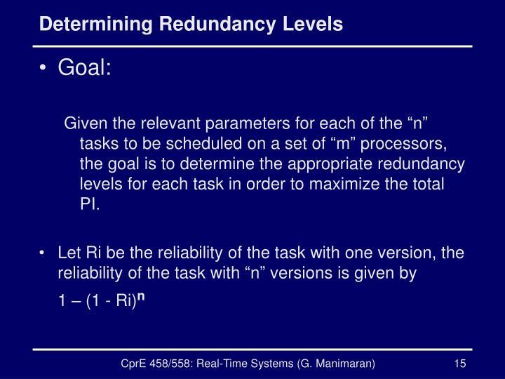 Determining Redundancy Levels