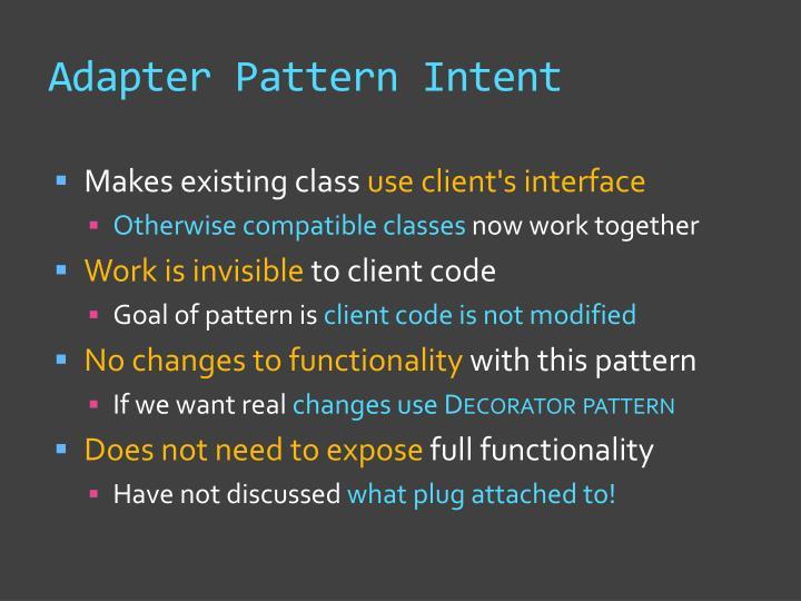 Adapter Pattern Intent