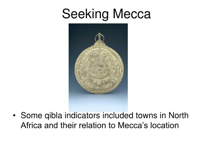 Seeking Mecca