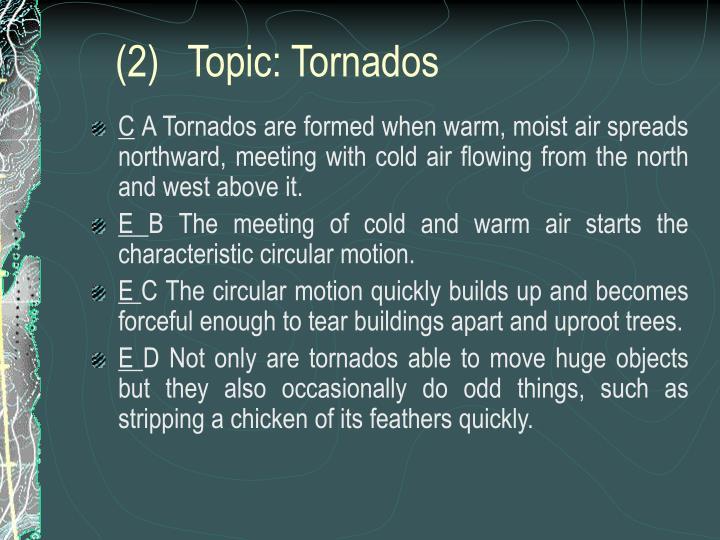 (2)Topic: Tornados