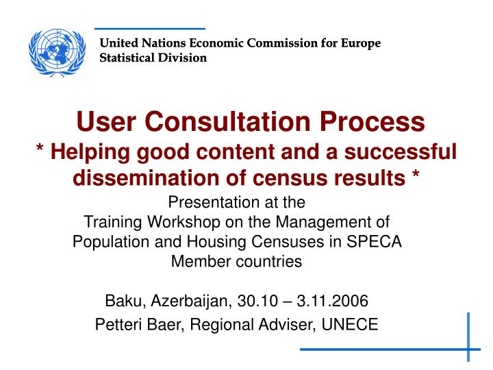 User consultation process helping good content and a successful dissemination of census results