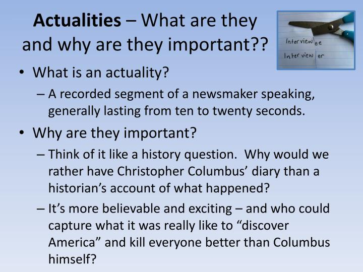 Actualities what are they and why are they important