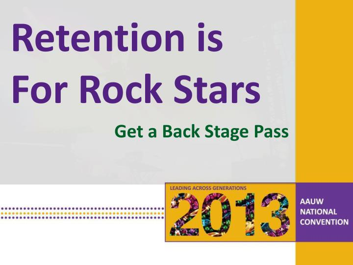Retention is For Rock Stars
