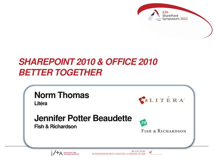 sharepoint 2010 office 2010 better together n.