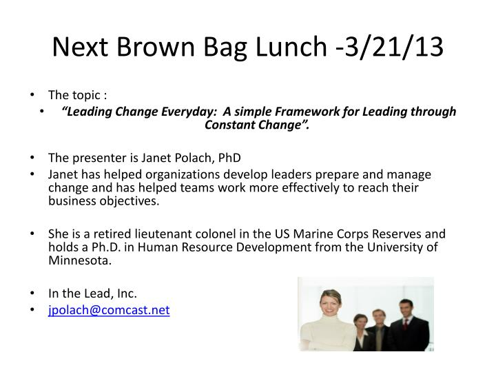 next brown bag lunch 3 21 13