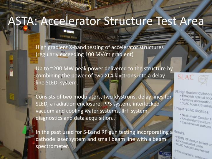 Asta accelerator structure test area