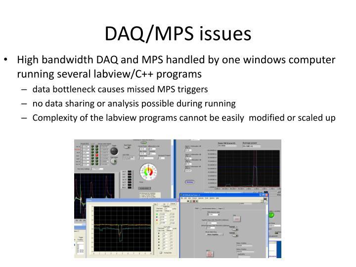 DAQ/MPS issues