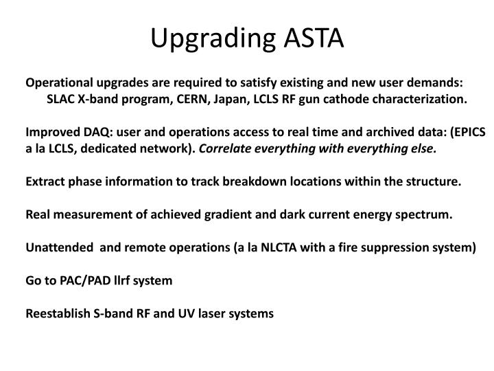 Operational upgrades are required to satisfy existing and new user demands:
