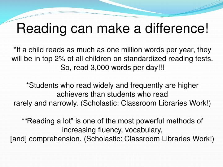Reading can make a difference!