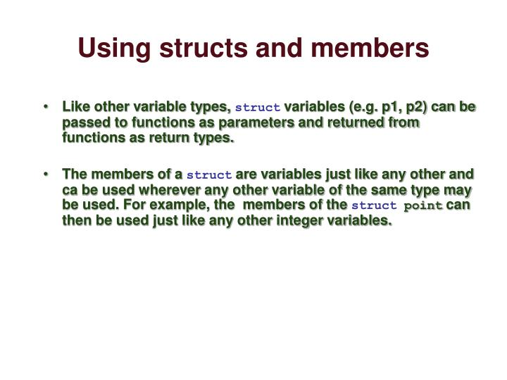 Using structs and members