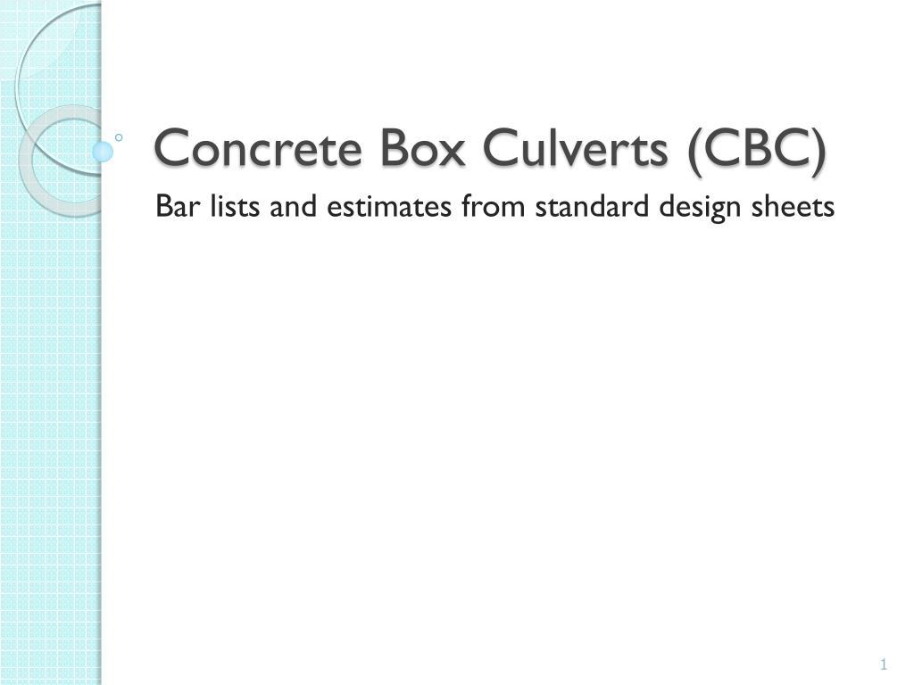 PPT - Concrete Box Culverts (CBC) PowerPoint Presentation