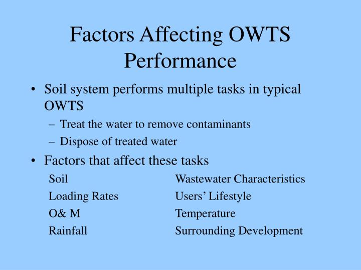 Factors affecting owts performance