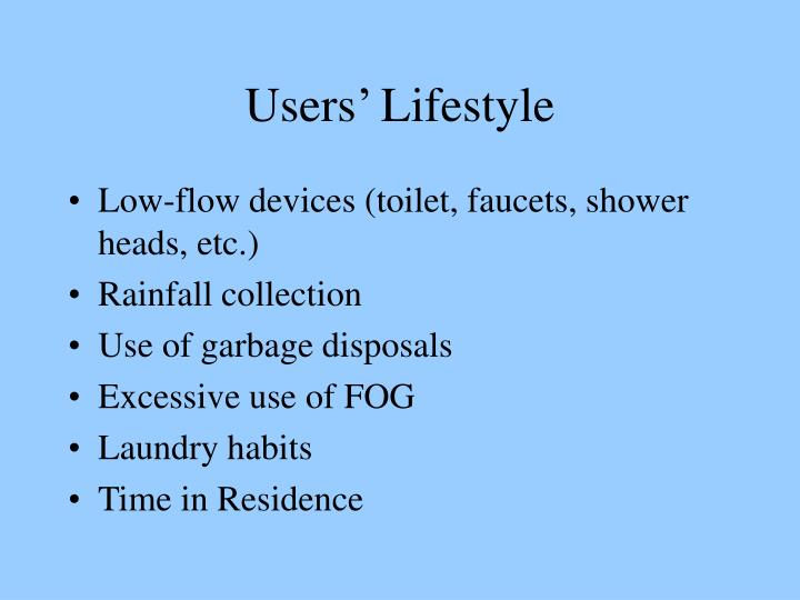 Users' Lifestyle