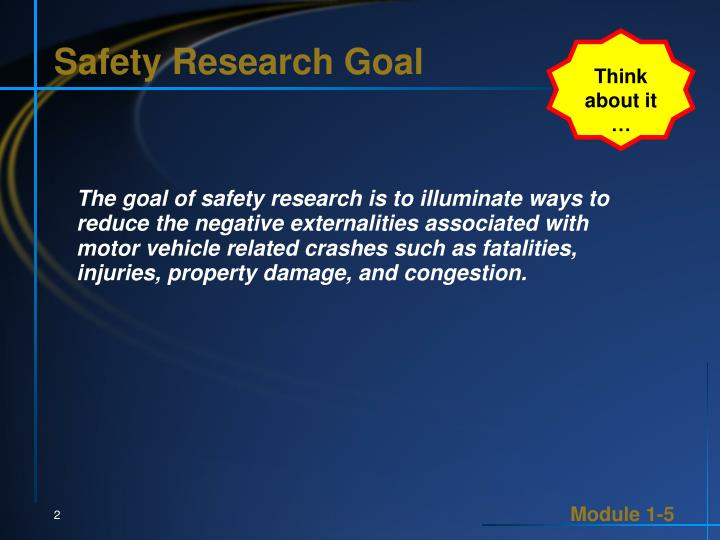 Safety research goal