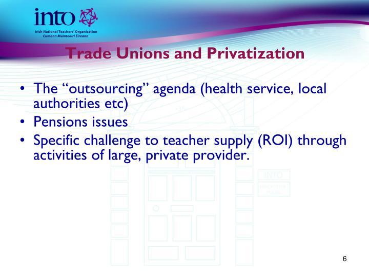 Trade Unions and Privatization