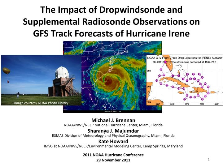 The Impact of Dropwindsonde and Supplemental Radiosonde Observations on GFS Track Forecasts of Hurri...