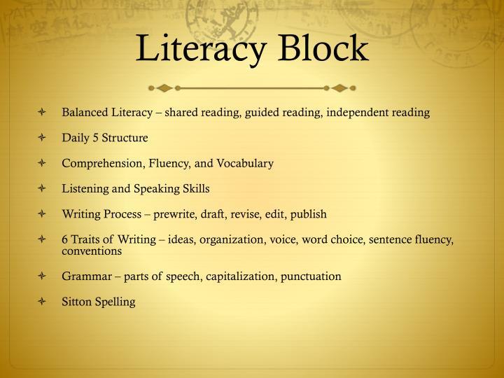 Literacy block