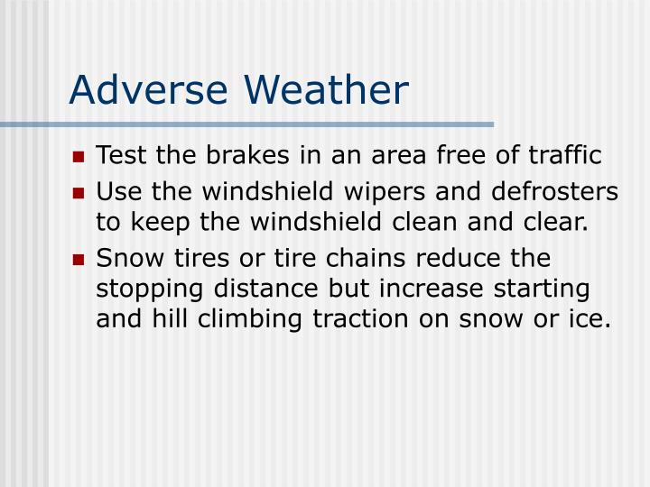 Adverse Weather