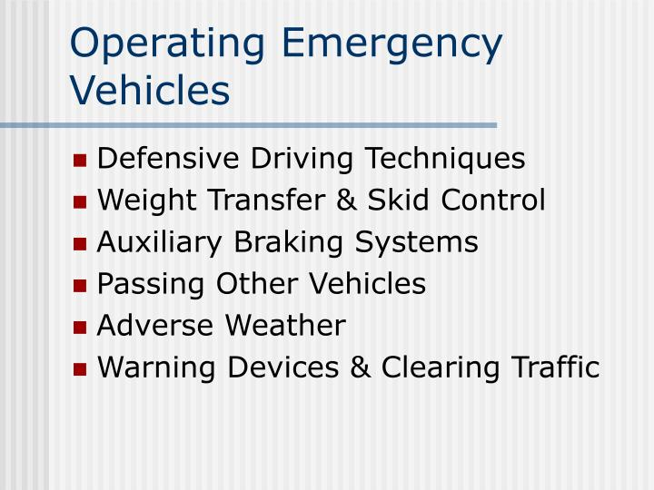 Operating Emergency Vehicles