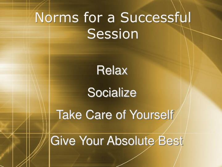 Norms for a successful session