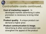 controllable costs continued