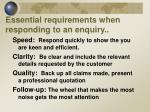 essential requirements when responding to an enquiry