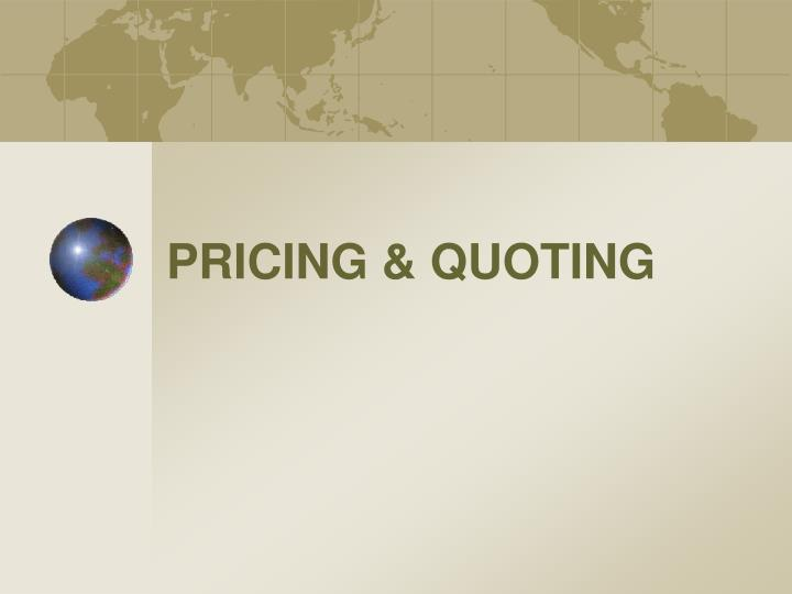 pricing quoting n.