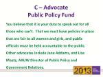 c advocate public policy fund