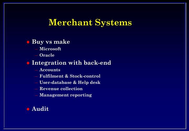 Merchant Systems
