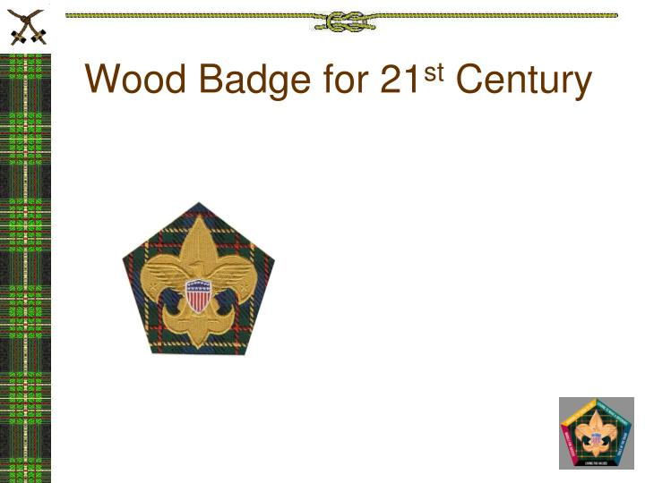 Wood Badge for 21