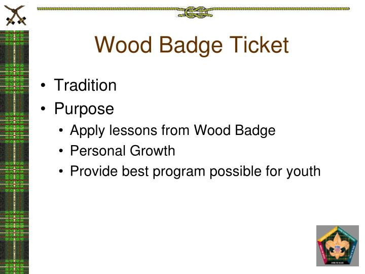 Wood Badge Ticket