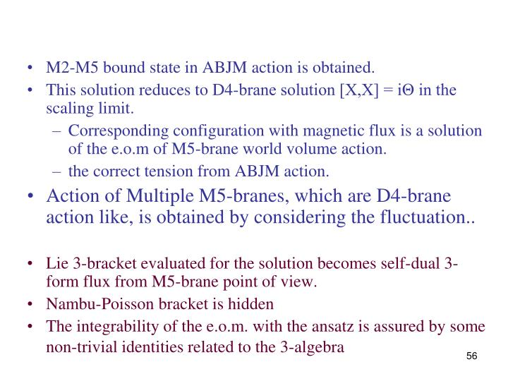 M2-M5 bound state in ABJM action is obtained.