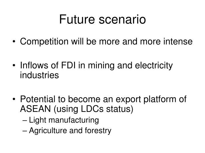 Future scenario