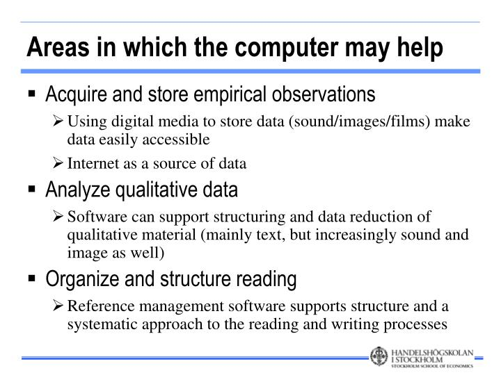 Areas in which the computer may help
