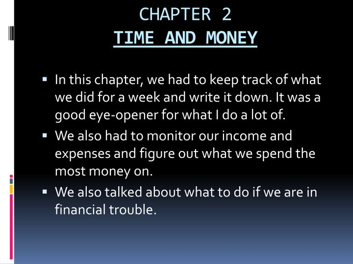 Chapter 2 time and money