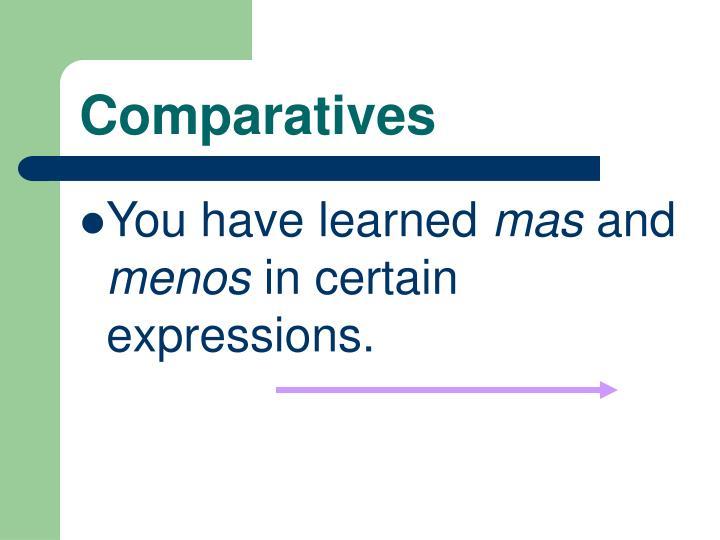 Comparatives1