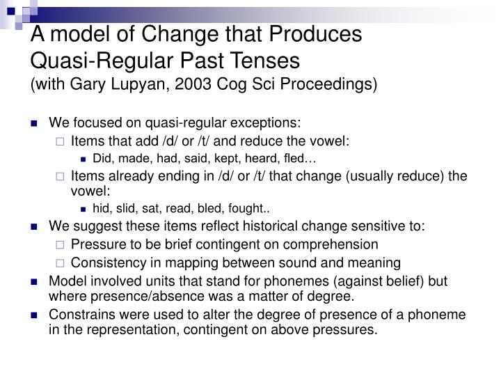 A model of Change that Produces