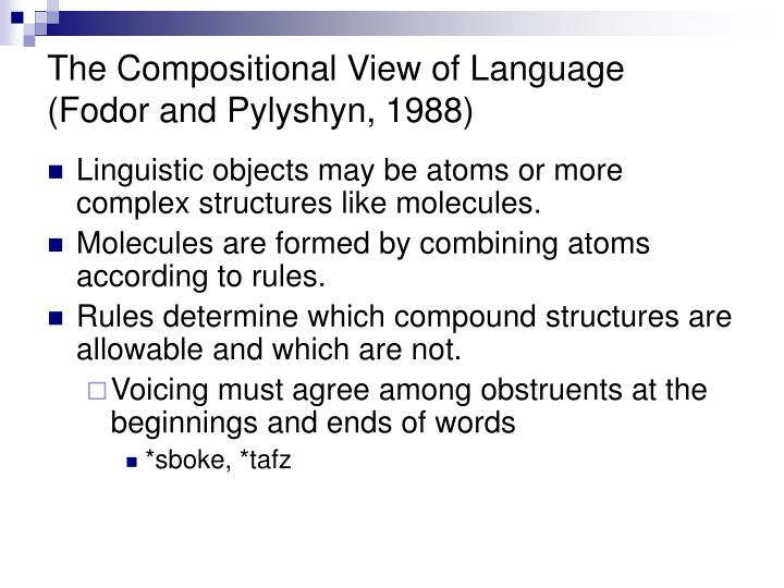 The compositional view of language fodor and pylyshyn 1988