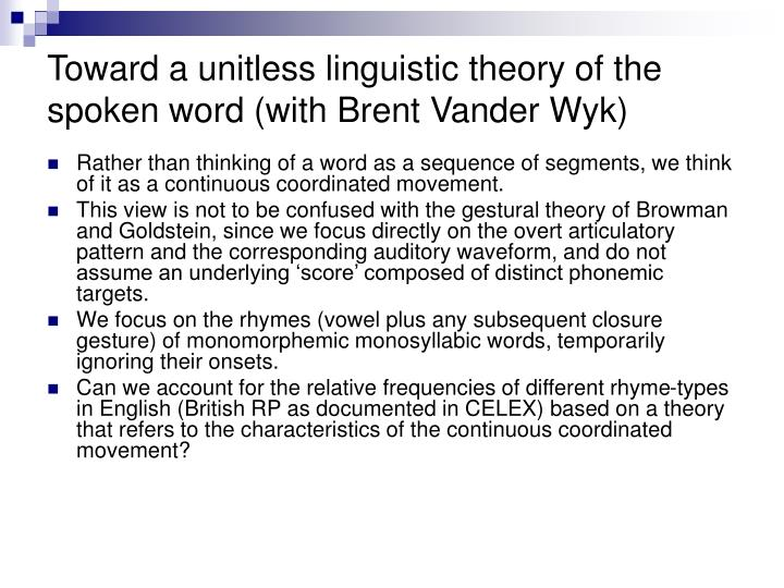 Toward a unitless linguistic theory of the spoken word (with Brent Vander Wyk)