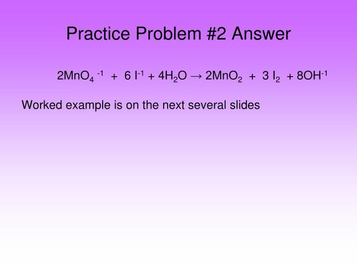 Practice Problem #2 Answer