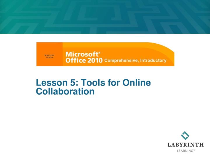 lesson 5 tools for online collaboration n.