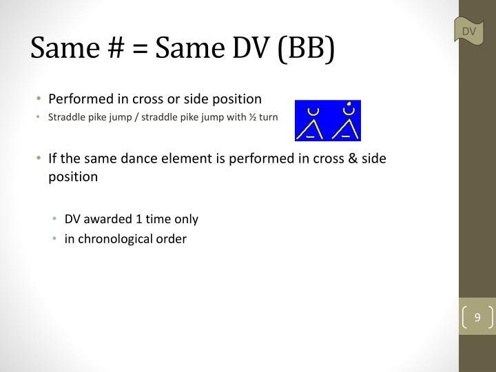 Same # = Same DV (BB)