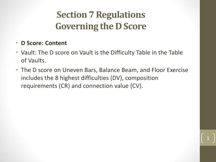 Section 7 regulations governing the d score