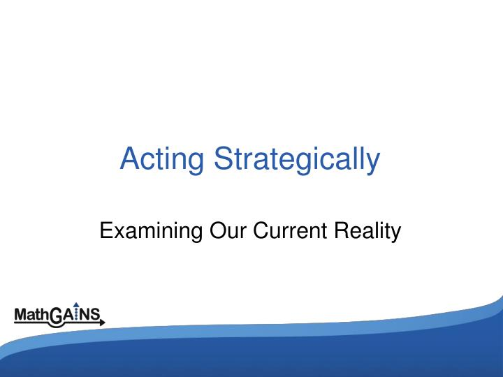 Acting Strategically