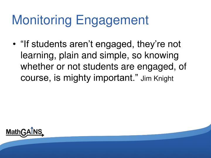 Monitoring Engagement