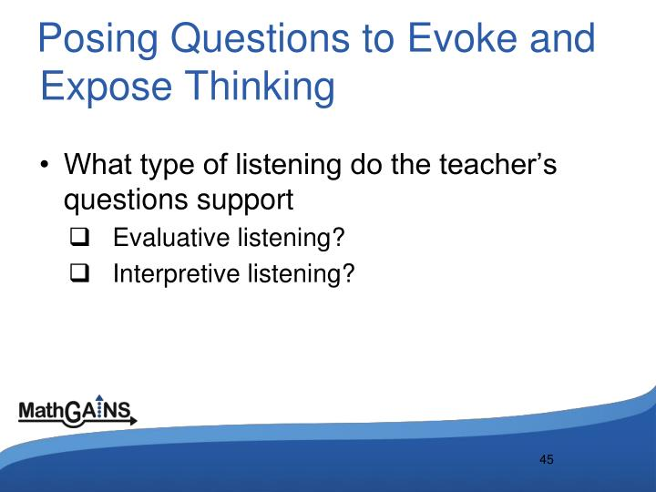 Posing Questions to Evoke and Expose Thinking