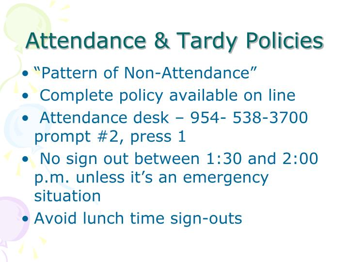 Attendance & Tardy Policies