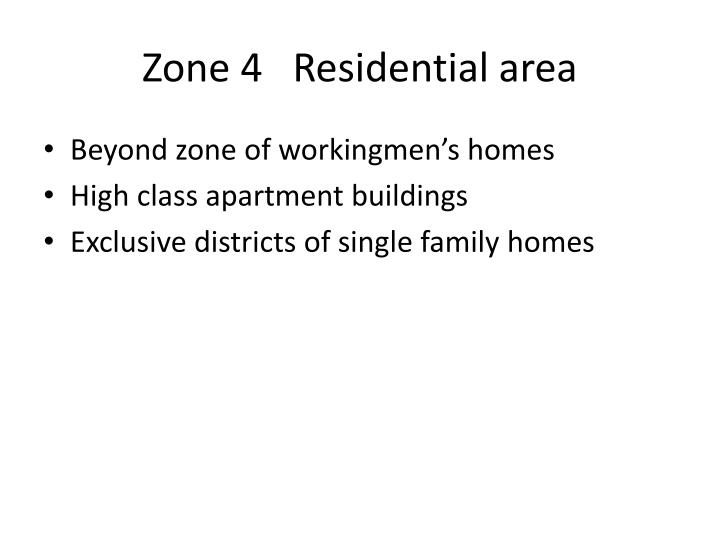 Zone 4   Residential area
